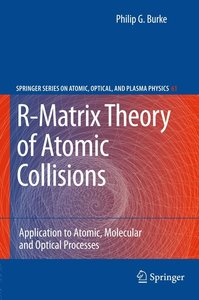 R-Matrix Theory of Atomic Collisions: