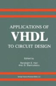 Applications of VHDL to Circuit Design