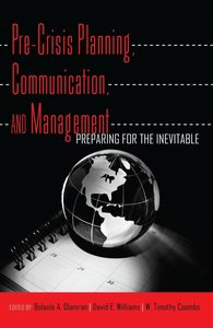 Pre-Crisis Planning, Communication, and Management