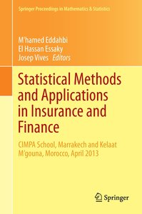 Statistical Methods and Applications in Insurance and Finance