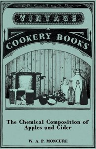 The Chemical Composition of Apples and Cider - I. The Compositio