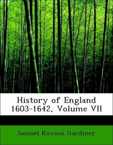 History of England 1603-1642, Volume VII