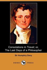 Consolations in Travel; Or, the Last Days of a Philosopher (Dodo