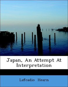 Japan, An Attempt At Interpretation