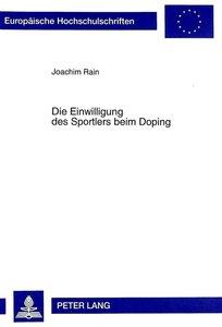 Die Einwilligung des Sportlers beim Doping