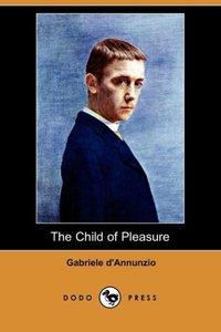 The Child of Pleasure (Dodo Press)