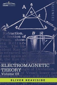 Electromagnetic Theory, Vol. III