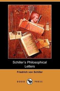 Schiller's Philosophical Letters (Dodo Press)