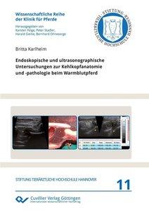 Endoskopische und ultrasonographische Untersuchungen zur Kehlkop