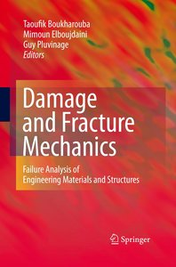 Damage and Fracture Mechanics
