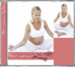 For Your Baby (Schwangerschaft)
