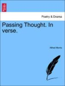 Passing Thought. In verse.