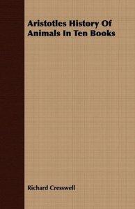 Aristotles History Of Animals In Ten Books