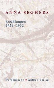 Erzählungen 1924-1932