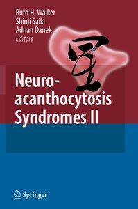 Neuroacanthocytosis Syndromes II