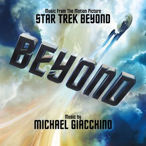 Music From The Motion Picture Star Trek Beyond