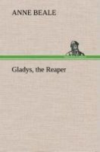 Gladys, the Reaper