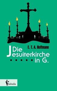 Die Jesuiterkirche in G.