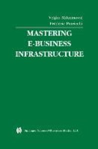 Mastering E-Business Infrastructure