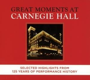 Great Moments at Carnegie Hall-Selected Highligh
