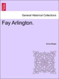 Fay Arlington. Vol. II.