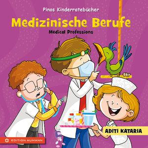 Pinos Kinderratebücher: Medizinische Berufe - Medical Profession