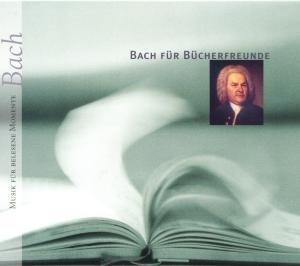 Bach Für Bücherfreunde