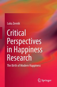 Critical Perspectives in Happiness Research