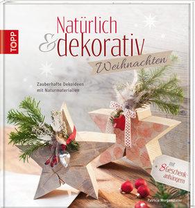 Natürlich & dekorativ Weihnachten