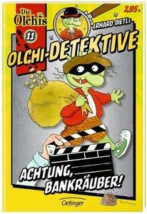 Olchi-Detektive 11 Achtung, Bankräuber!