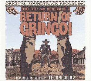 Return Of Gringo!