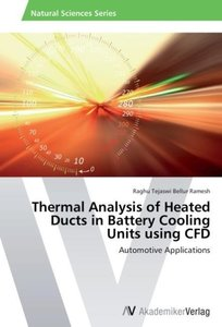 Thermal Analysis of Heated Ducts in Battery Cooling Units using