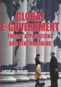 Global E-Government: Theory, Applications and Benchmarking