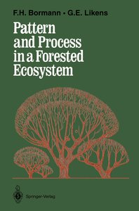 Pattern and Process in a Forested Ecosystem