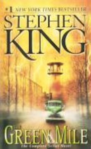 The Green Mile. The Complete Serial Novel