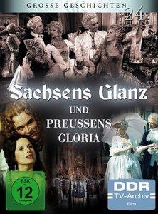Sachsens Glanz und Preussens G