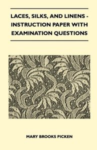 Laces, Silks, And Linens - Instruction Paper With Examination Qu