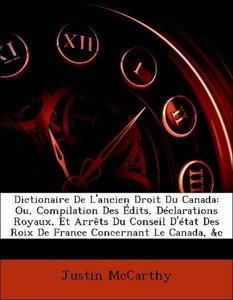 Dictionaire De L'ancien Droit Du Canada: Ou, Compilation Des Édi