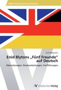 """Enid Blytons """"Fünf Freunde"""" auf Deutsch"""