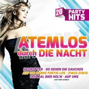 Atemlos durch die Nacht-20 Party Hits
