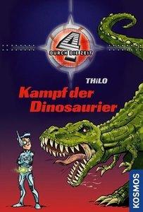 Vier durch die Zeit 01. Kampf der Dinosaurier