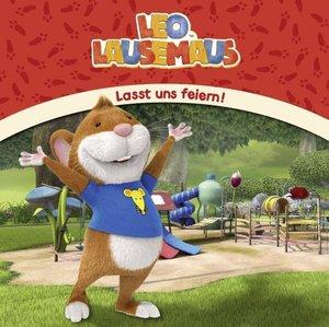 Leo Lausemaus - Lasst uns feiern!