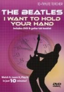 10 Minute Teacher The Beatles I want to hold your hand