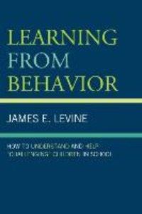 Learning from Behavior