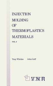 Injection Molding of Thermoplastic Materials - 2