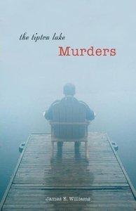 The Tipton Lake Murders