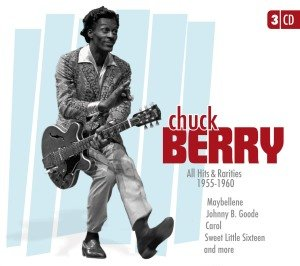 Chuck Berry: All Hits and Rarities 1955-1960