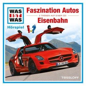 Was ist was Hörspiel-CD: Faszination Autos/ Eisenbahn