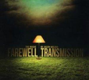 Farewell Transmission: The Music of Jason Molina