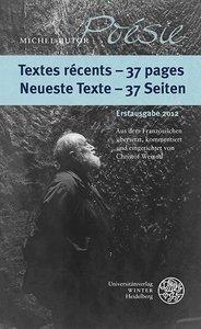 Textes récents - 37 pages / Neueste Texte - 37 Seiten